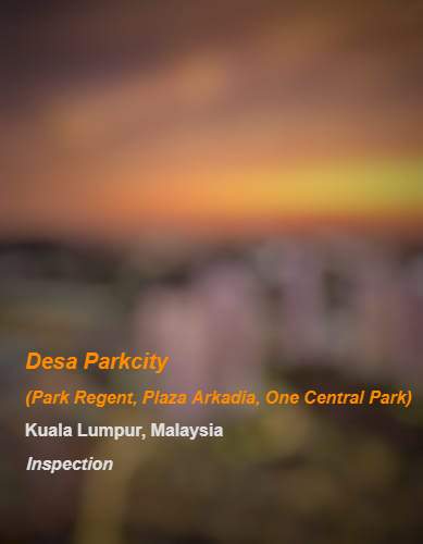 Desa Parkcity (Park Regent, Plaza Arkadia, One Central Park)_KL_Inspection_b