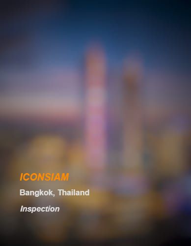 ICONSIAM_Bangkok_Inspection_b