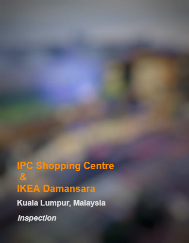 IPC Shopping Centre & IKEA Damansara_KL_Inspection_b