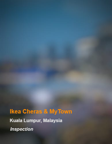 Ikea Cheras & MyTown_KL_Inspection_b