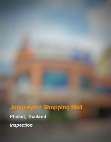 Jungceylon Shopping Mall_Phuket_Inspection_b