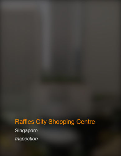 Raffles City Shopping Centre_SG_Inspection_b