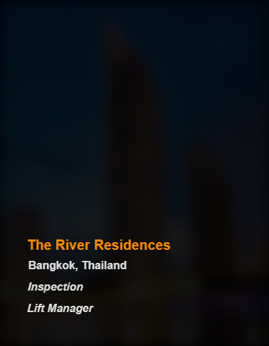 The River Residences_Bangkok_Inspection & Lift Manager_b
